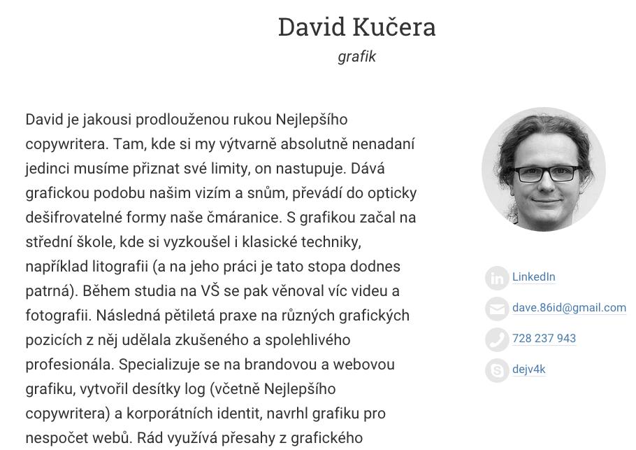 David Kučera je dvorní grafik Nejlepšího copywritera.