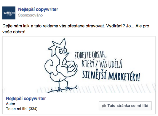 Facebookový inzerát využívající k podpoře facebookové stránky Nejlepší copywriter negativní motivace.