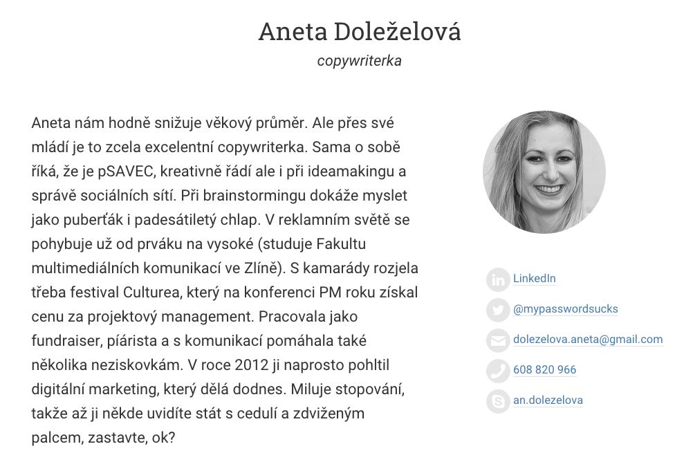Taky vynikající copywriterka Aneta Doleželová už pro Nejlepšího copywritera ledacos napsala.