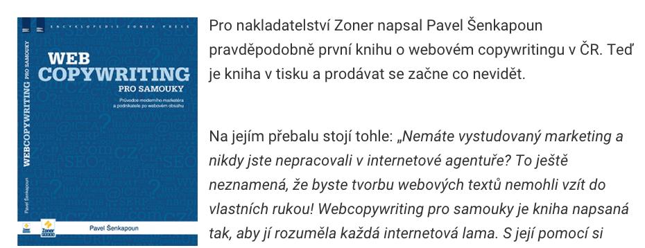 Kniha o copywritingu od Pavla Šenkapouna bude k dostání u dobrých knihkupců. Brzy (snad).