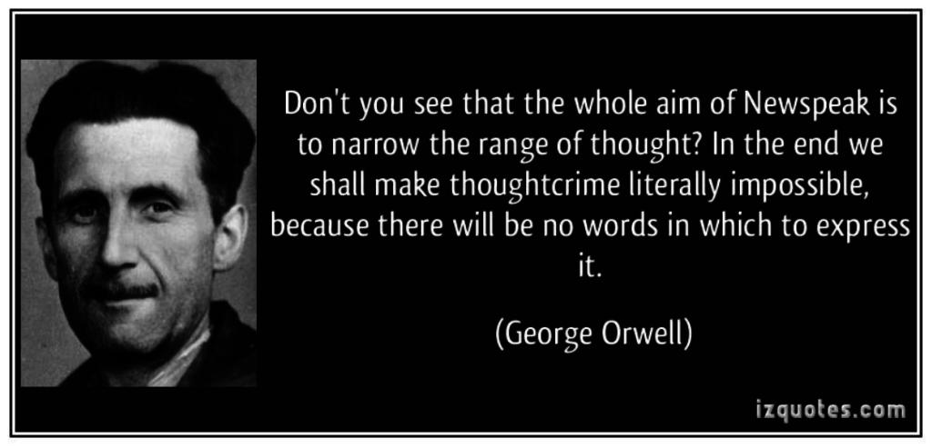Je pozoruhodné, jak silně Orwellův koncept newspeaku zakořenil v mnohých firmách.