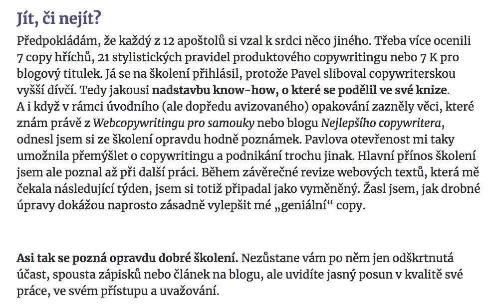 Obšírné hodnocení školení od čerstvé štiky v českém copywriterském rybníčku Romana Věžníka.